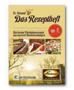 Dr. Almond Das Rezeptheft Nr. 2 low-carb glutenfrei sojafreie Rezepte
