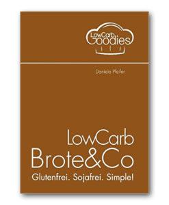 Lowcarbgoodies lowcarb brote daniela pfeifer