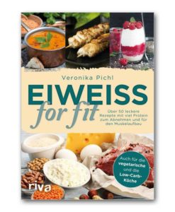 pichl-eiweiss-for-fit mit rezepten low carb