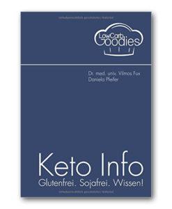 Buch Keto Info: Glutenfrei. Sojafrei. Wissen! Daniela Pfeifer Lowcarbgoodies